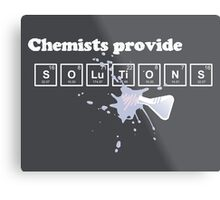 Chemists Provide Solutions Metal Print