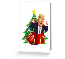 Funny Donald Trump Christmas Present Tree Holiday Nasty Women Deplorables Gag Gift Republican Democrat 2016 Election President  Greeting Card