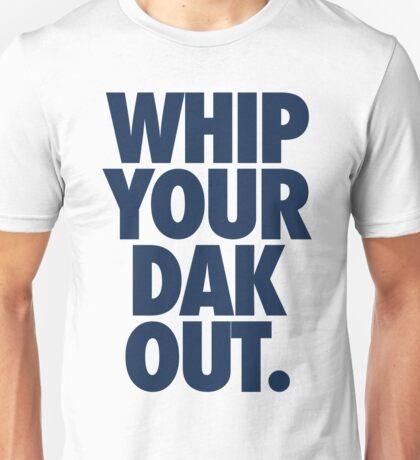 Whip Your Dak Out. (BLUE) Unisex T-Shirt