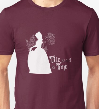 Tale as old as Time... Unisex T-Shirt