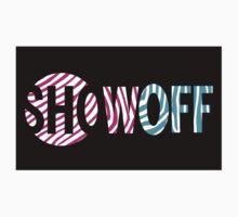 SHOWOFF (Sticker) by thom2maro