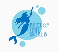 Part of That World Unisex T-Shirt