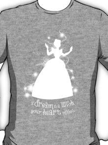 A Dream is a Wish... T-Shirt