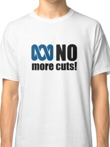 No more cuts! Classic T-Shirt