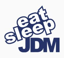 Eat sleep jdm Kids Clothes