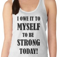 You owe it to yourself! Women's Tank Top