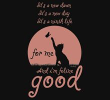 And i'm feline good. by RooDesign