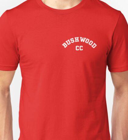 Bushwood CC! Unisex T-Shirt