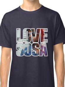 Love Sosa v2 Classic T-Shirt