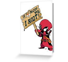 Deadpool Riot! Greeting Card