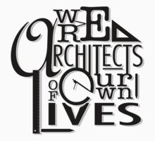 We Are Architects Of Our Own Lives One Piece - Short Sleeve