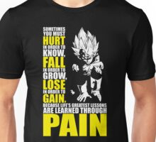 You Must Hurt To Know (Vegeta) Unisex T-Shirt