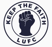LUFC: KEEP THE FAITH  by RighteousBear