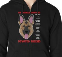 My German Shepherd Devoted Friend  Zipped Hoodie