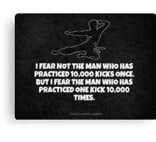 Legendary Kick Saying Canvas Print