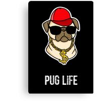 Pug Gangster Life Canvas Print