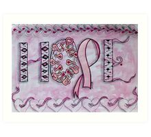 Hope (Breast Cancer Awareness) Art Print
