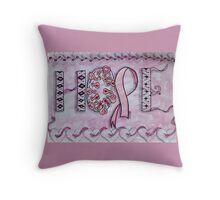 Hope (Breast Cancer Awareness) Throw Pillow