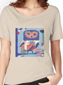 Kind America Owlwhat  Women's Relaxed Fit T-Shirt