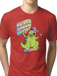"""Haters Gonna Hate"" Reptar (white) Tri-blend T-Shirt"