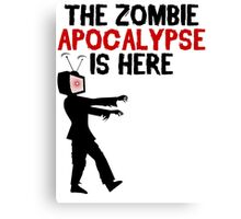 The Zombie Apocalypse Is Here - Funny Anti TV T Shirt Canvas Print