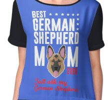 Best German Shepherd Mom Chiffon Top