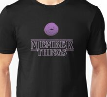 member things text quotes Unisex T-Shirt