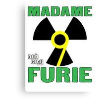 Madame Fury #9 Dub City Canvas Print