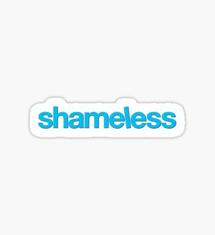 Shameless Sticker Sticker