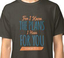 Jeremiah 29:11 - Bible Verse T-shirts Classic T-Shirt