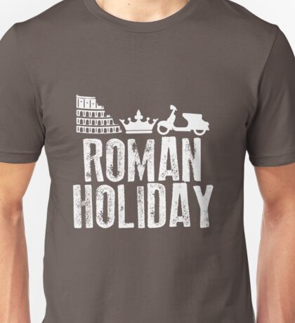 Roman Holiday Unisex T-Shirt