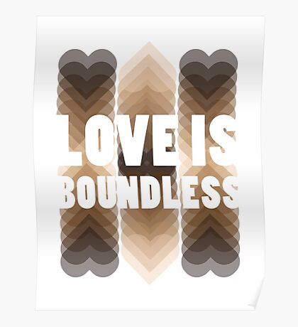 Love Is Boundless Poster