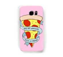 boys are whatever, pizza is forever Samsung Galaxy Case/Skin