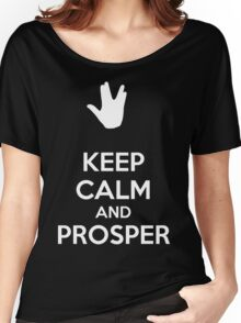 Keep calm and prosper Women's Relaxed Fit T-Shirt