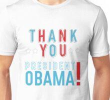 Thank You President Obama Unisex T-Shirt