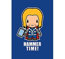 Hammer Time! Photographic Print