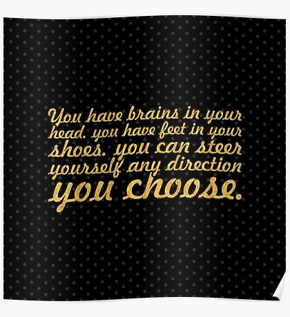 "You have brains... ""Dr. Seuss"" Inspirational Quote (Simple) Poster"