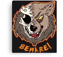 BEWARE! Werewolf Canvas Print