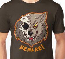 BEWARE! Werewolf Unisex T-Shirt