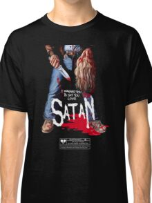 Say You Love Satan 80s Horror Podcast - Maniac Classic T-Shirt