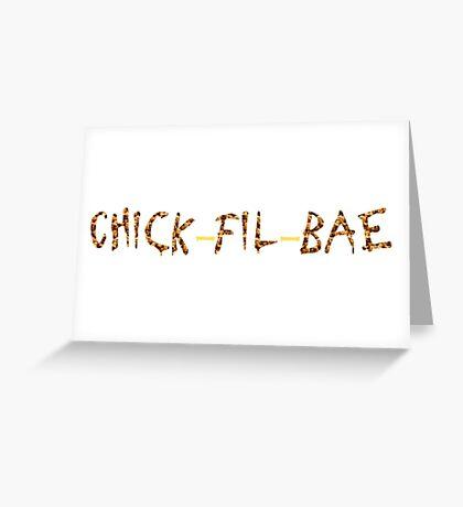Chick-fil-Bae Greeting Card