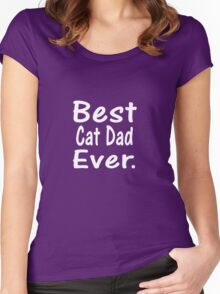 Best Cat Dad Ever Women's Fitted Scoop T-Shirt