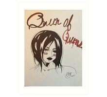 Queen of Queens  Art Print