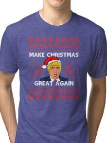 Make Christmas Great Again Tri-blend T-Shirt