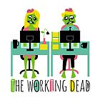 The working dead by AndyWestface