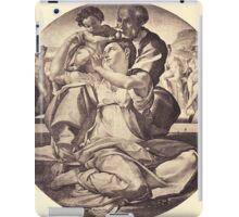 Holy family MICHELANGELO BUONAROTTI iPad Case/Skin