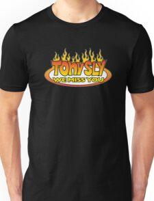 Tony We Miss You Unisex T-Shirt