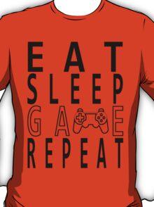 Eat Sleep Game Repeat. T-Shirt
