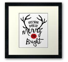 May Your Days Be Merry And Bright Framed Print