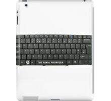 Space - The Final Frontier!  iPad Case/Skin
